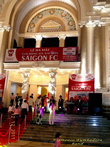 Ban-Nhac-Flamenco-Tumbadora-12-12-2011-Nha-Hat-Tp-Ra-Mat-CLB-Saigon-FC